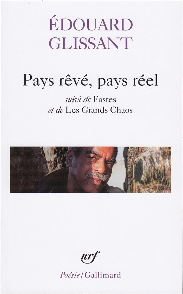 PAYS REVE, PAYS REELFASTESLES GRANDS CHAOS